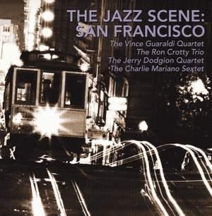 The Jazz Scene: San Francisco