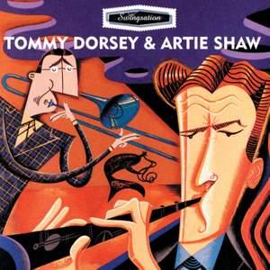 Swing-Sation: Tommy Dorsey & Artie Shaw