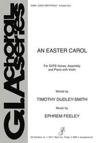 Ephrem Feeley_Timothy Dudley-Smith: An Easter Carol