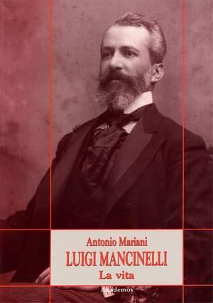 Luigi Mancinelli. La vita