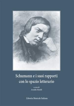 Arnaldo Morelli: Schumann e suoi rapporti con lo spazio letterario