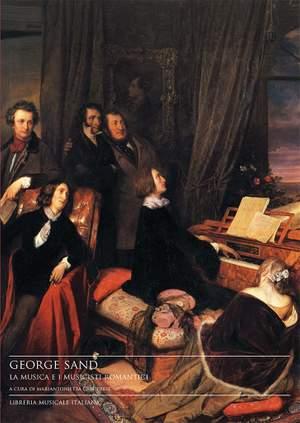 Mariantonietta Caroprese: George Sand, la musica e i musicisti romantici