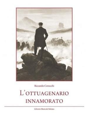 Riccardo Cerocchi: L'ottuagenario Innamorato