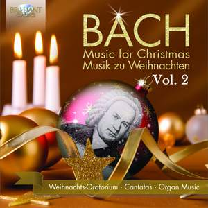 Bach: Music for Christmas, Vol. 2
