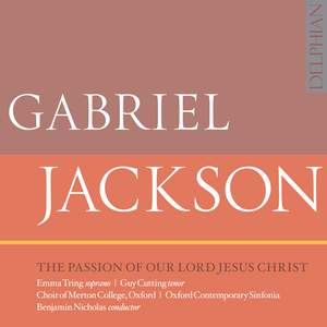 Gabriel Jackson: The Passion of Our Lord Jesus Christ Product Image