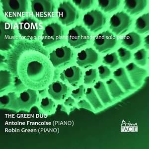 Kenneth Hesketh: Diatoms