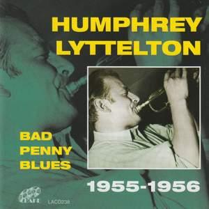 Bad Penny Blues 1955-1956