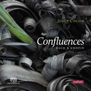 Confluences - Bach & Chopin