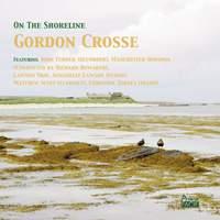 On The Shoreline: Gordon Crosse