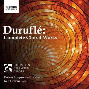 Duruflé: Complete Choral Works Product Image