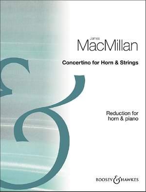 MacMillan, J: Concertino for Horn & Strings