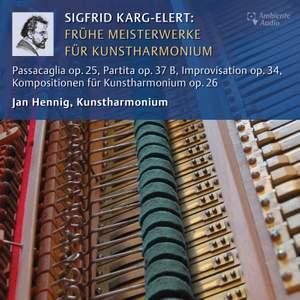 Karg-Elert: Frühe Meisterwerke für Kunstharmonium Product Image