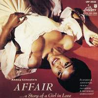 Abbey Lincoln's Affair... A Story Of A Girl In Love