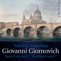 Giovanni Giornovich: London Concertos