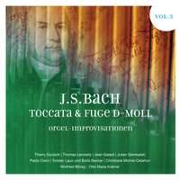 J.S. Bach: Toccata & Fugue in D Minor, Vol. 3