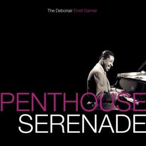 Penthouse Serenade: The Debonair Erroll Garner