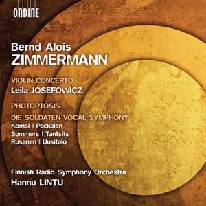 Bernd Alois Zimmermann: Violin Concerto, Photoptosis, Die Soldaten Vocal Symphony