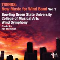 Trends: New Music for Wind Band Vol. 1