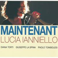 Maintenant (feat. Diana Torti, Giuseppe La Spina & Paolo Tombolesi)