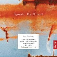 Speak, Be Silent
