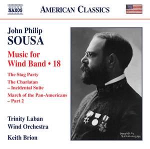 Sousa: Wind Band Music, Vol. 18