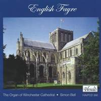 English Fayre (The Organ of Winchester Cathedral)