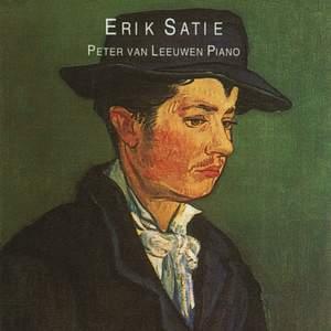 Satie: Peter van Leeuwen Plays Erik Satie