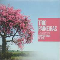 Trio Paineiras Interpreta Compositores de Hoje