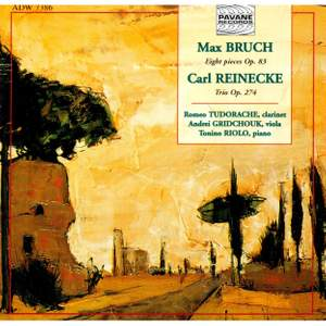 Bruch & Reinecke: Pieces for Clarinet, Viola and Piano