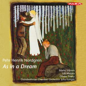 Pehr Henrik Nordgren: As in a Dream