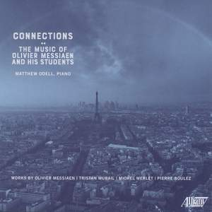 Connections: The Music of Olivier Messiaen & His Students