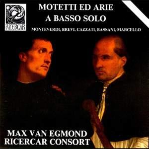 Monteverdi, Brevi, Cazzati, Bassani & Marcello: Motetti ed arie a basso solo
