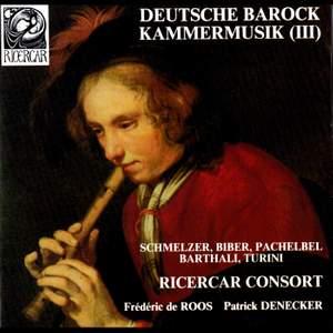 Schmelzer, Biber, Pachelbel, Barthali & Turini: Deutsche Barock Kammermusik III Product Image