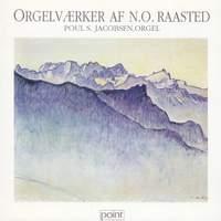 Organ Works by N.O. Raasted - Orgelværker - Viborg Cathedral