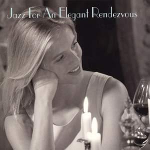 Jazz For An Elegant Rendezvous