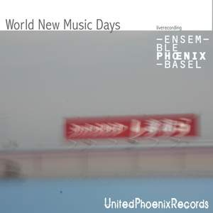 Rojko, Chung, Vanhecke, Yamamoto & Pritchard: World New Music Days Product Image