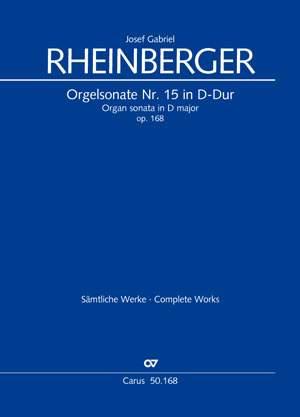 Rheinberger: Organ Sonata No. 15 in D major, Op. 168