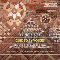 Guided by Voices: New Music for Baroque Cello