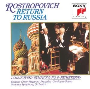 Mstislav Rostropovich: Return to Russia