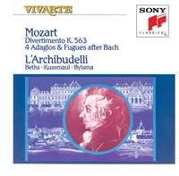 Mozart: Divertimento K. 563, 4 Adagios & Fugues after Bach