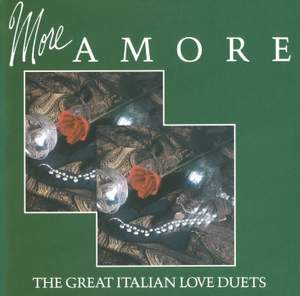More Amore: The Great Italian Love Duets