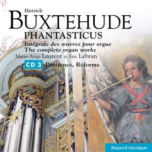 Buxtehude: Pénitence, Réforme / Penitence, the Reformation