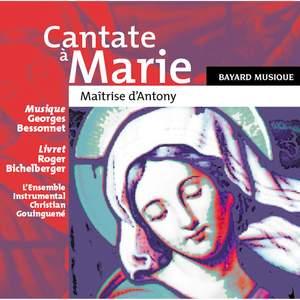 Cantate à Marie (En l'honneur du Bienheureux Guillaume-Joseph Chaminade)