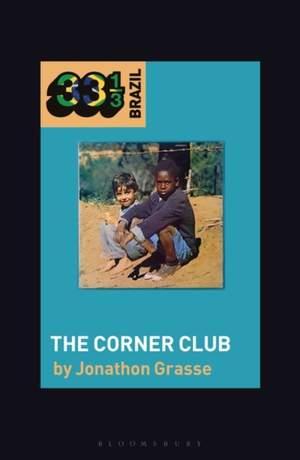 Milton Nascimento and Lo Borges's The Corner Club