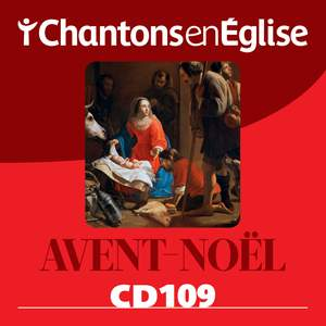 Chantons en Église: Avent - Noël (CD 109)