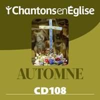 Chantons en Église CD 108 Automne