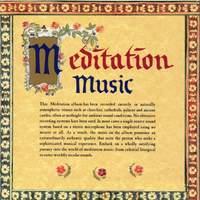 Meditation Music: Meditative Music Across Ten Centuries