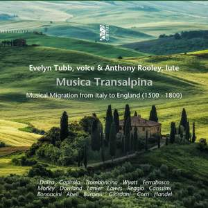 Musica transalpina: Musical Migration from Italy to England (1500 - 1800)