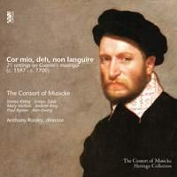 Cor mio, deh, non languire: 21 Settings on Guarini's Madrigal (c. 1597 - c. 1700)