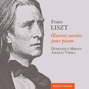 Liszt: Œuvres sacrées pour piano
